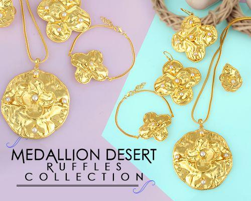 Medallion Desert Ruffles Jewelry Collection