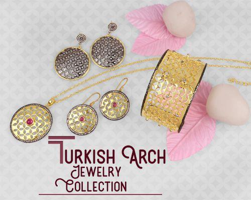 Turkish arch jewelry collection