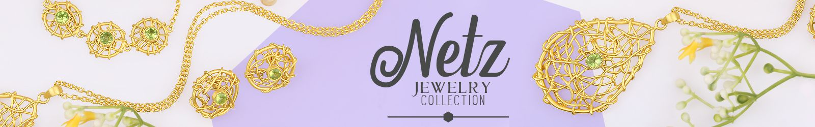 Netz Jewelry Collection