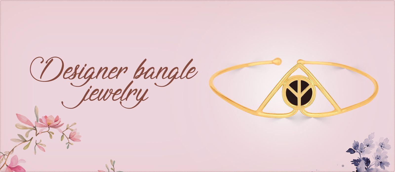 Designer bangles jewelry
